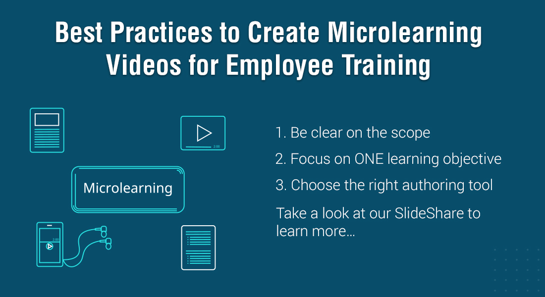 Creating Microlearning Videos for Employee Training: 7 Points to Keep in Mind