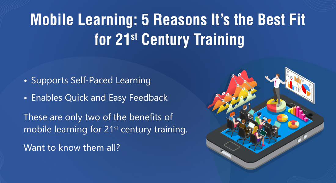 Mobile Learning: Here are 5 Reasons Why You Need It Now!