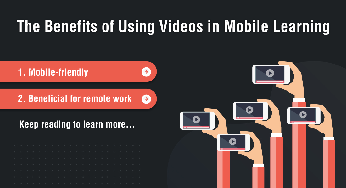 The Power of Videos in Mobile Learning