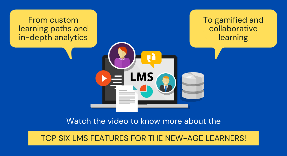 Six Modern Day LMS Features to Absolutely Have! [Video]