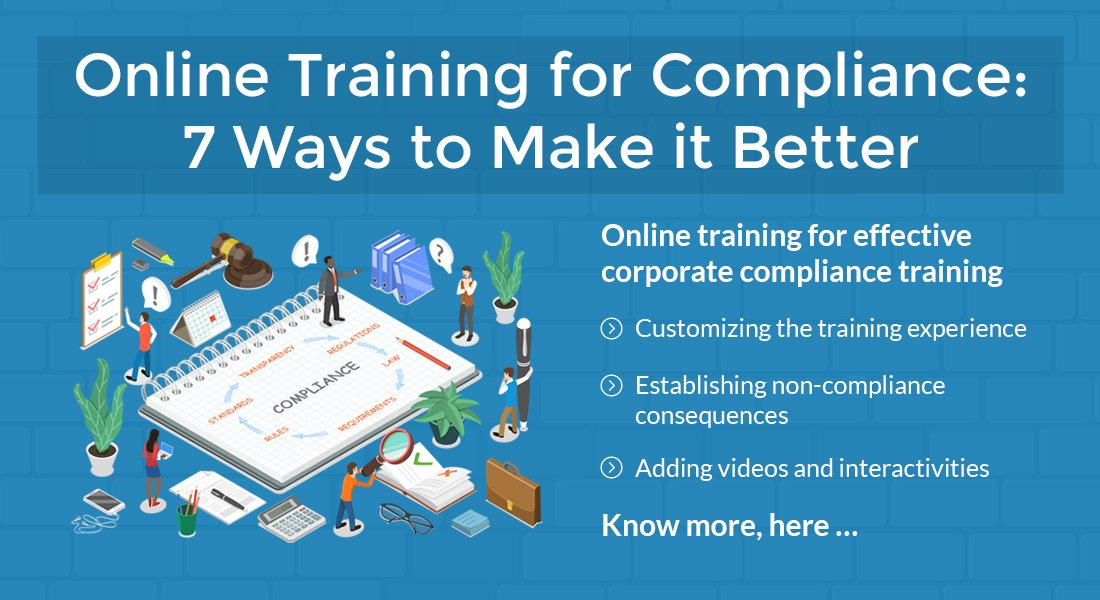 Online Compliance Training: 7 Steps to Upgrade
