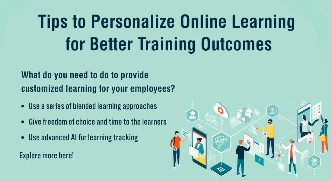 Personalized Learning for Online Training – The 'What' and the 'How'.