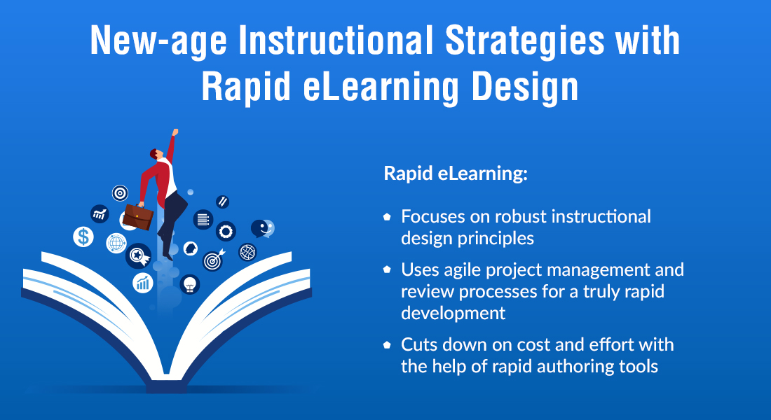 Rapid eLearning Design Paves the Way for New-age Instructional StrategiesRapid eLearning Design Paves the Way for New-age Instructional Strategies