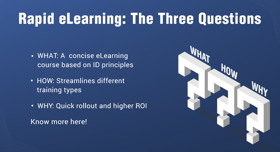 The Three Critical Questions about Rapid E-learning You Must Know About