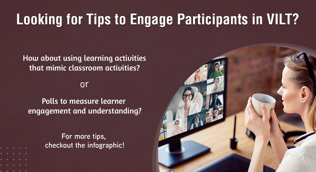 Virtual Instructor-led Training: Tips to Boost Learner Engagement