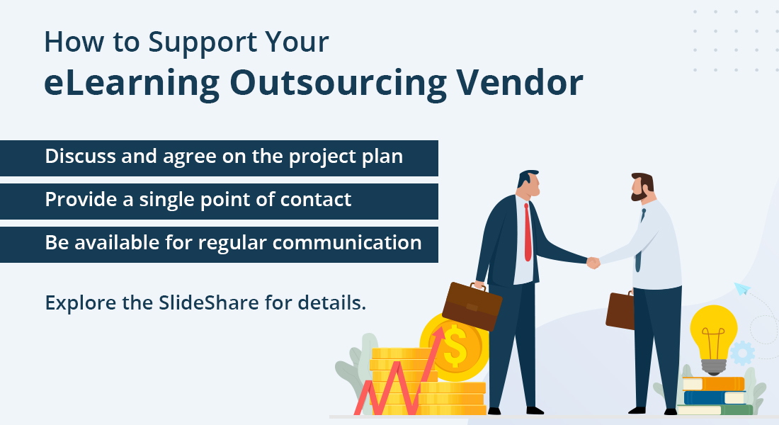 4 Ways to Support Your eLearning Outsourcing Vendor [SlideShare]