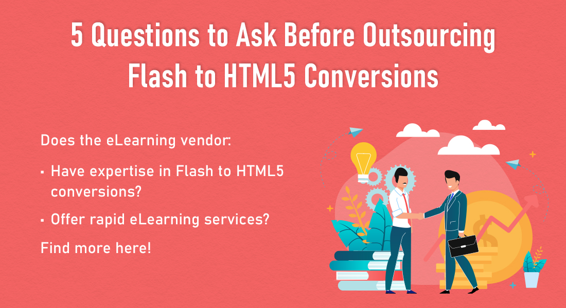 Flash ELearning to HTML5 Conversions: Questions to Ask Before Outsourcing