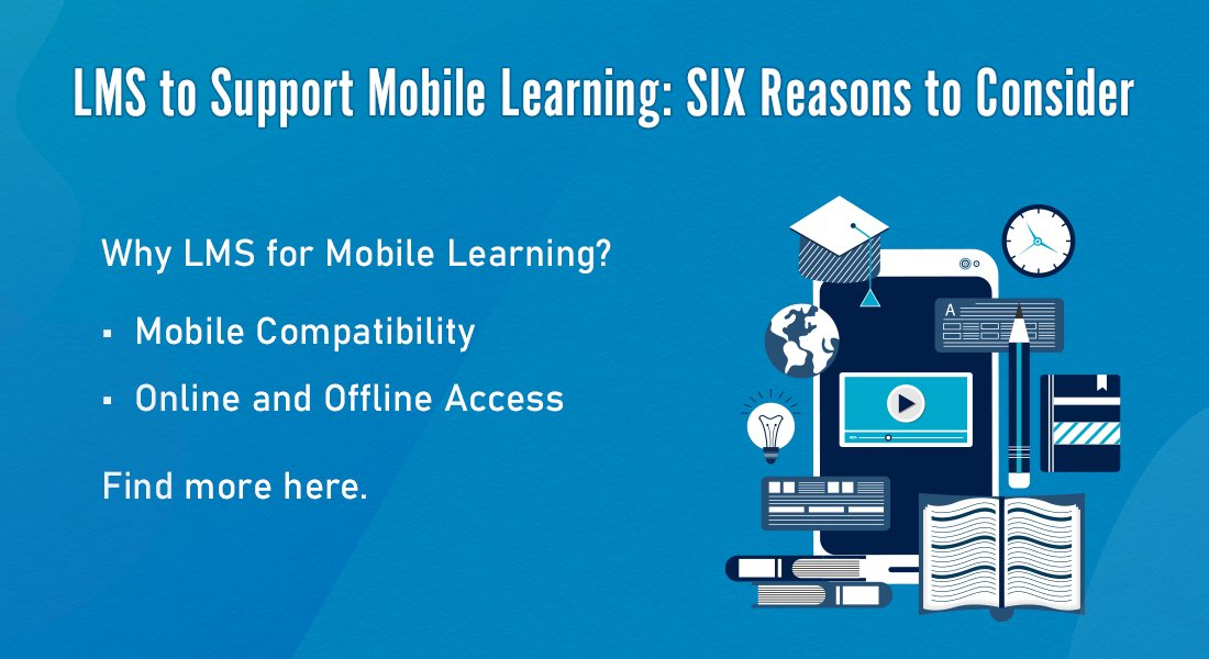LMS to Support Mobile Learning: Yea or Nay?
