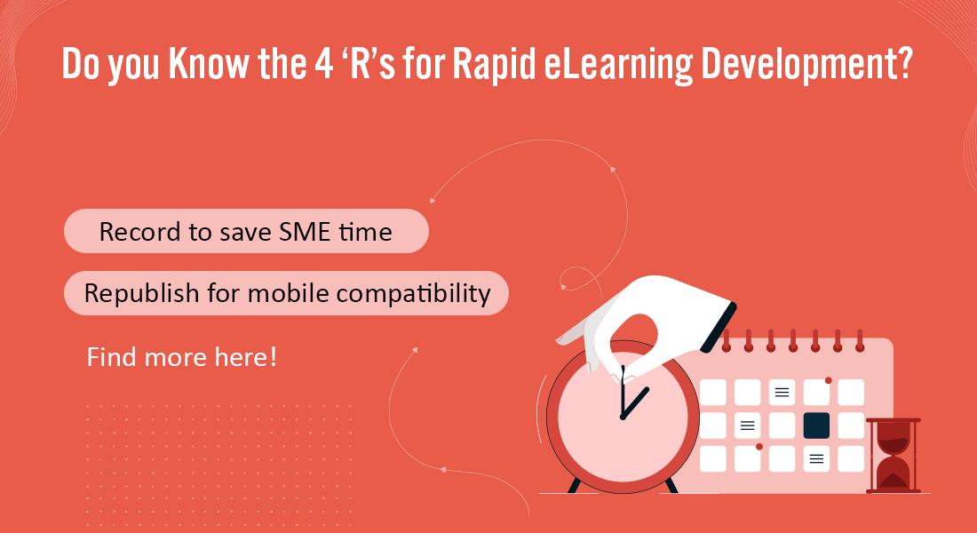 Rapid eLearning Development: 4 'R' Conversion Strategies