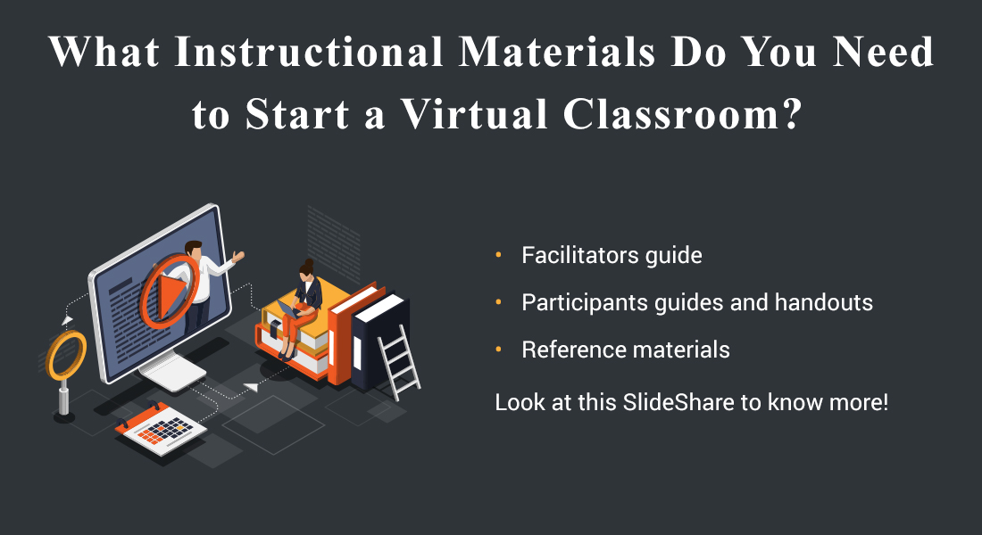 5 Instructional Materials for the Virtual Classrooms [SlideShare]