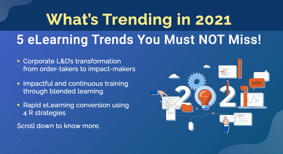 What's New in Corporate eLearning: A Free Webinar on 2021 Trends