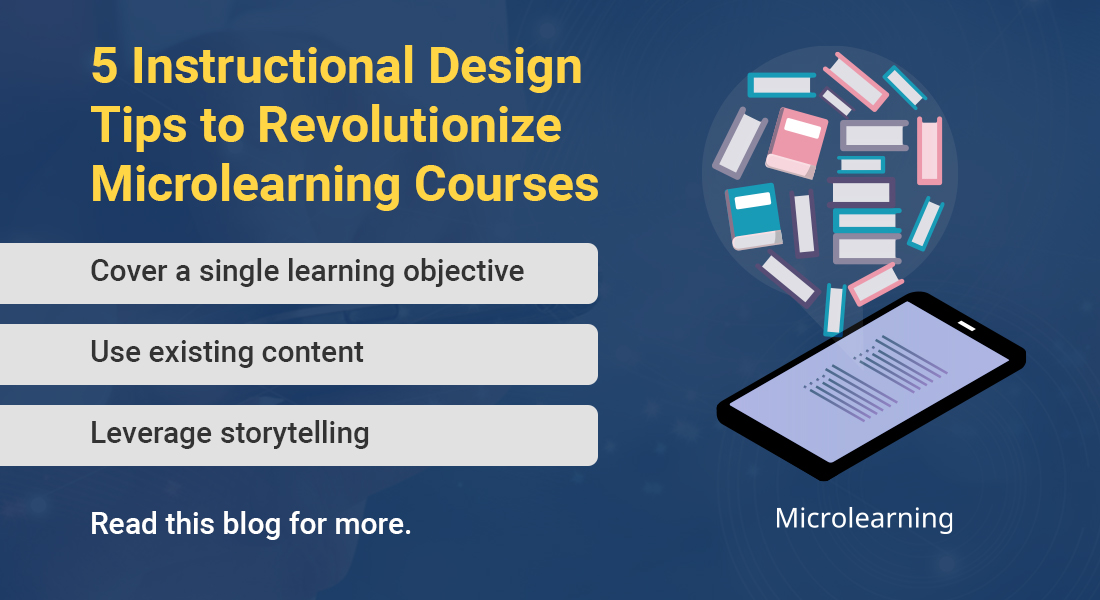 Instructional Design for Microlearning: 5 Tips to Ace It!