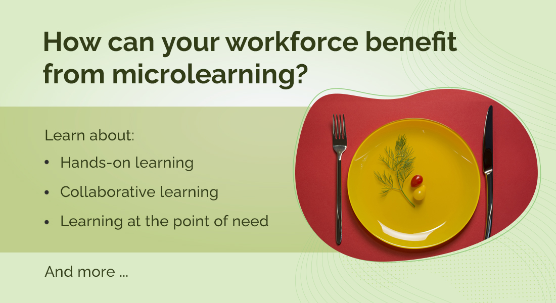5 Microlearning Benefits for a Learning Workforce