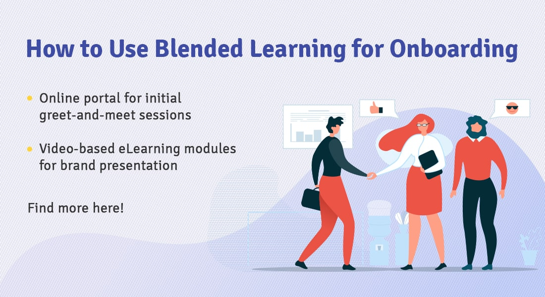 5 Ways to Use Blended Learning for Effective Onboarding