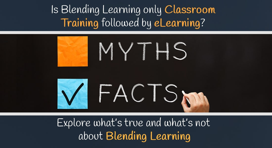 Blended Learning Explored – What's True and What's Not