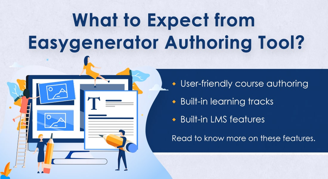 Easygenerator: The New Face of Rapid eLearning Authoring