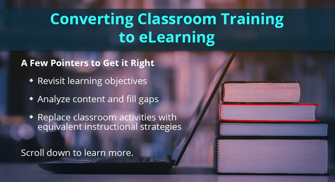 Convert Classroom Training Material to eLearning: A 4-Step Plan