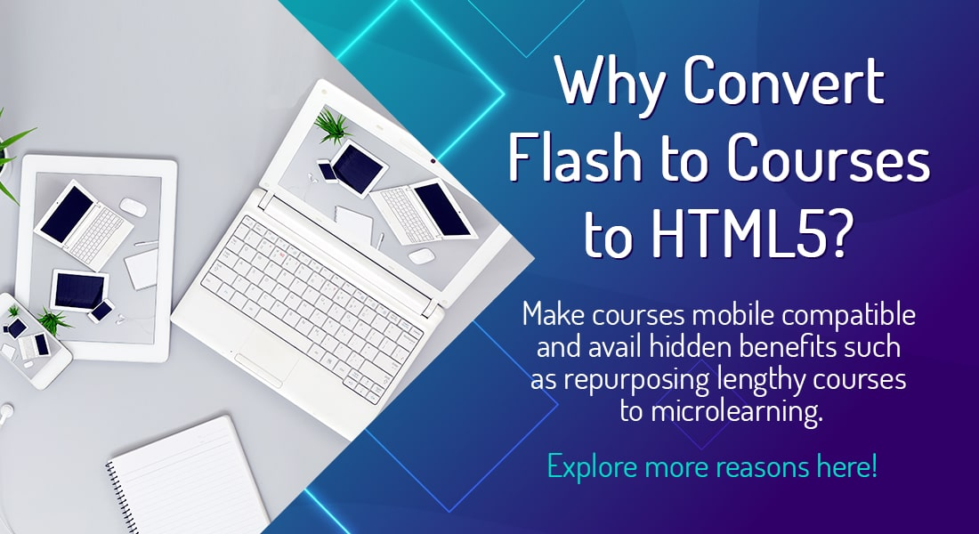 Explore the Real Reasons Behind Converting Flash eLearning to HTML5 [Infographic]