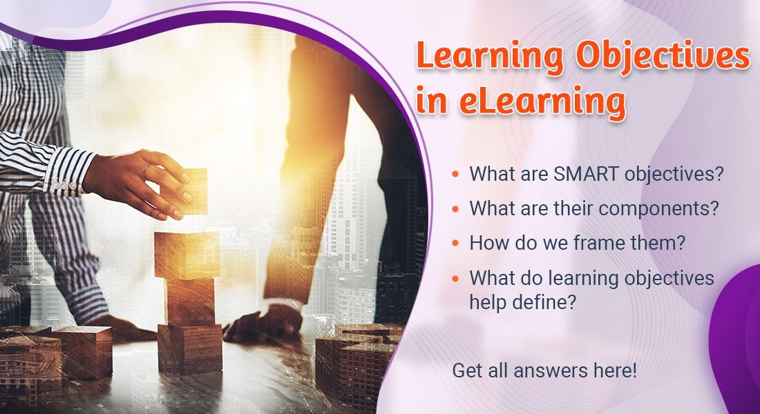 Learning Objectives: Importance and Scope in eLearning
