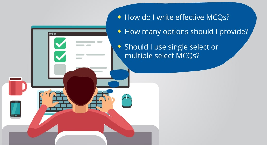 The Secret Formula for Effective Multiple Choice Questions in E-learning Assessments