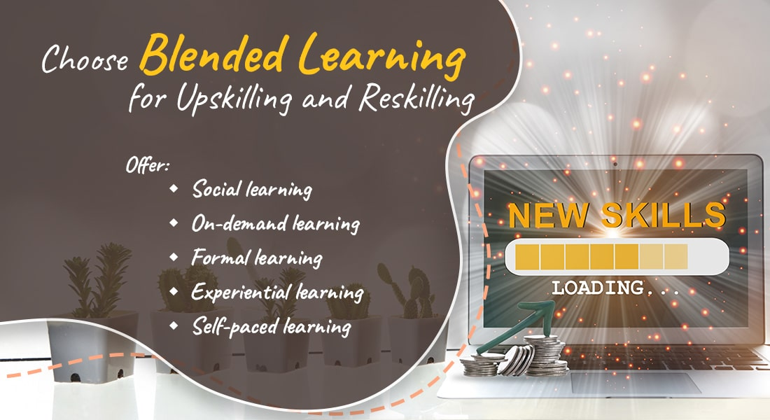 Blended Learning for Easy Corporate Training with Upskilling & Reskilling